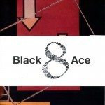 Black Ace | for Tony Scibella