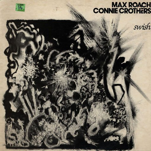 Max Roach & Connie Crothers   Swish   original LP cover
