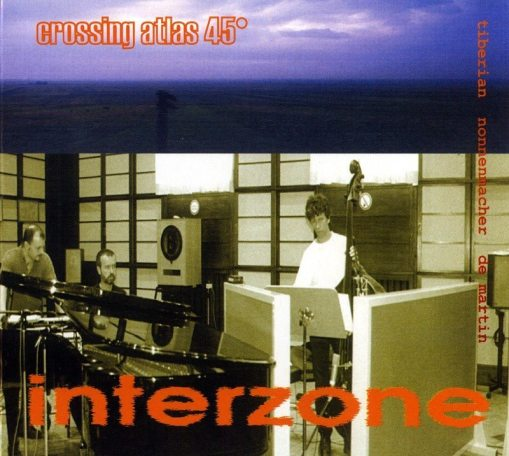 Interzone Jazz Trio | Crossing Atlas 45°