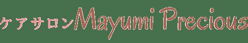 ケアサロン Mayumi Precious