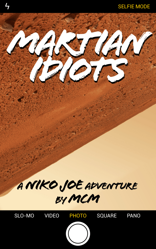Martian Idiots