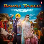 MUSIC: Bawli Tared – Sapna Choudhary Mp3