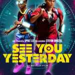 Download See You Yesterday (2019) Mp4