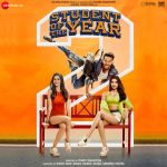 MUSIC: Student Of The Year 2 (2019) Mp3 Songs