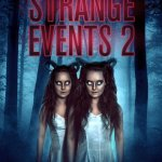 Download Strange Events 2 (2019) Mp4