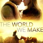 Download The World We Make (2019) Mp4 & 3GP