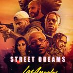 Download Street Dreams – Los Angeles (2018) Mp4