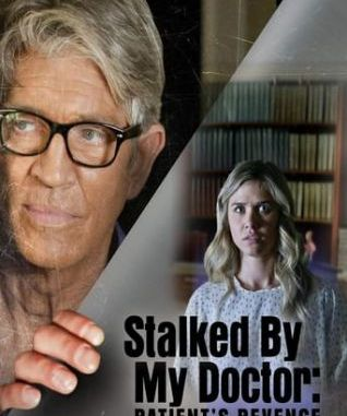 Download Stalked By My Patient (2018) Mp4