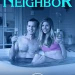 Download Seduced By My Neighbor (2018) Mp4