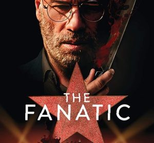 Download The Fanatic (2019) Mp4