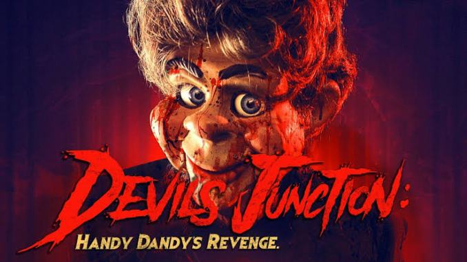 Download Devils Junction: Handy Dandys Revenge (2019) Mp4