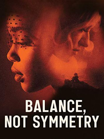 Balance, Not Symmetry (2019) Mp4