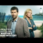 Download Martha's Vineyard Mysteries: A Beautiful Place To Die (2020) Mp4