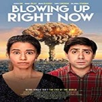 Download Blowing Up Right Now (2019) Mp4