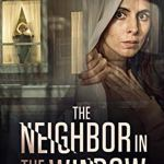 Download The Neighbor in the Window (2020) [HDTV] Mp4