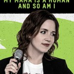 Download Alice Wetterlund My Mama Is A Human And So Am I (2019) Mp4