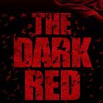 Download The Dark Red (2018) Mp4