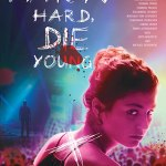 Download Party Hard Die Young (2019) Mp4