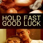 Download Hold Fast, Good Luck (2019) Mp4