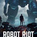 Download Robot Riot (2020) Mp4