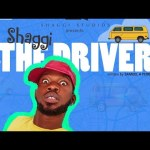 Download Shaggi The Driver (2020) Mp4