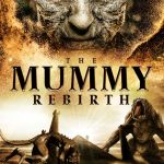 Download The Mummy Rebirth (2019) Mp4