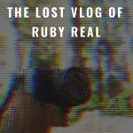 Download The Lost Vlog of Ruby Real (2020) Mp4
