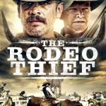 Download The Rodeo Thief (2021) Mp4