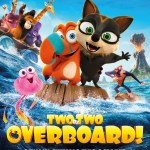 Download Two by Two: Overboard! (2020) (Animation) Mp4