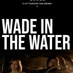 Download Wade in the Water (2019) Mp4