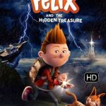 Download Felix and the Hidden Treasure (2021) (Animation) Mp4