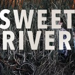 Download Sweet River (2020) Mp4