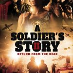 Download A Soldier's Story 2: Return from the Dead (2020) Mp4