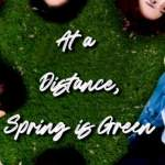 Download At a Distance, Spring is Green Season 1 Episode 6 Mp4