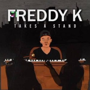 Photo of Freddy K – Takes A Stand (Album)