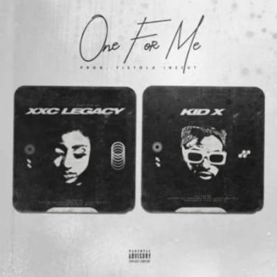 Kid X & XXC Legacy One For Me
