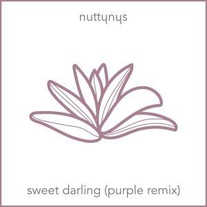 Nutty Nys Sweet Darling Purple Remix