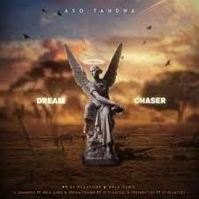 EP: Aso Tandwa – Dream Chaser