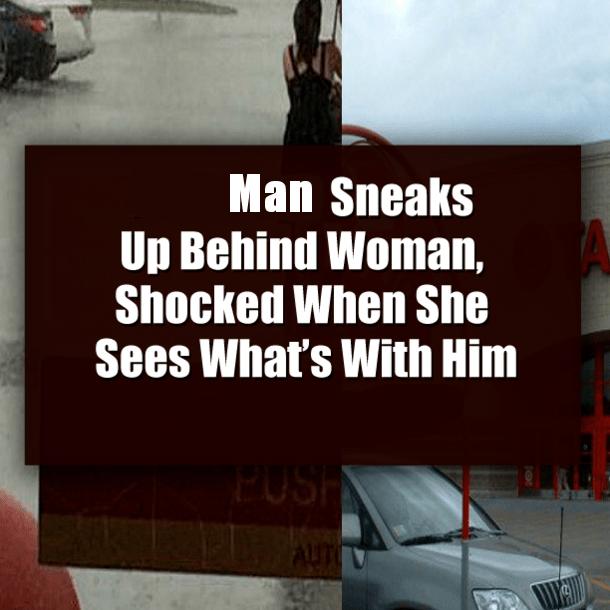 man sneaks up behind