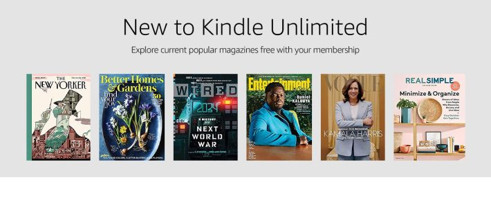 New to Kindle Unlimited: Explore current popular magazines free with your membership