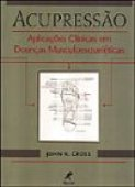 Acupressure: Clinical Applications in Musculoskeletal Diseases