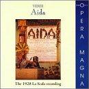 Verdi: Aida (The 1928 La Scala Recording)