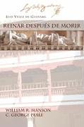 Reinar Despues de Morir (Juan de La Cuesta Hispanic Monographs)