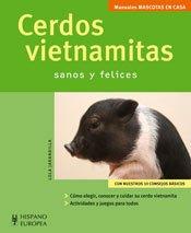 Cerdos vietnamitas / Vietnamese Pigs