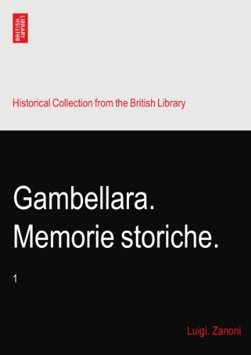 Gambellara. Memorie storiche.: 1