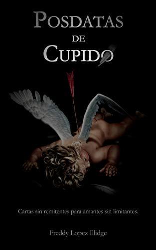 Posdatas de Cupido de Freddy Lopez Illidge » ¶LEER LIBROS ...