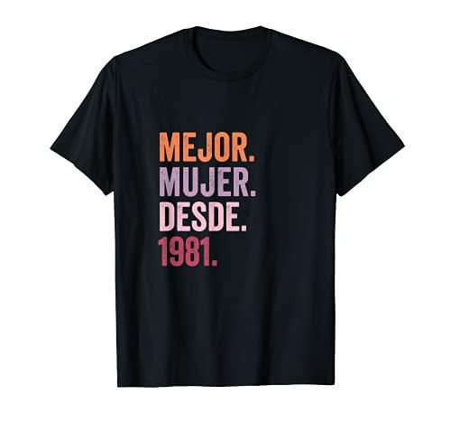 Mejor Mujer desde 1981 | 40 aniversario de boda 40 años Camiseta