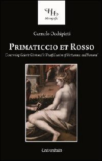 Primaticcio et rosso. Concerning galerie Gismondi's fruitful union of Vertumnus and Pomona