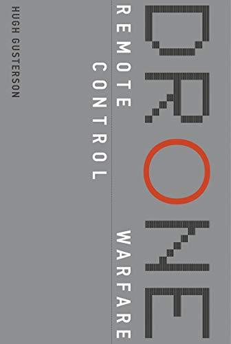 Drone (MIT Press): Remote Control Warfare