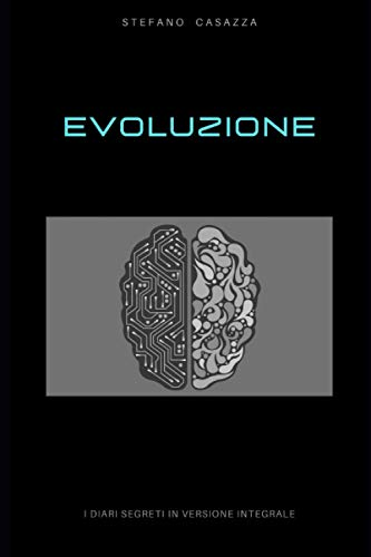 Evoluzione: I diari segreti in versione integrale